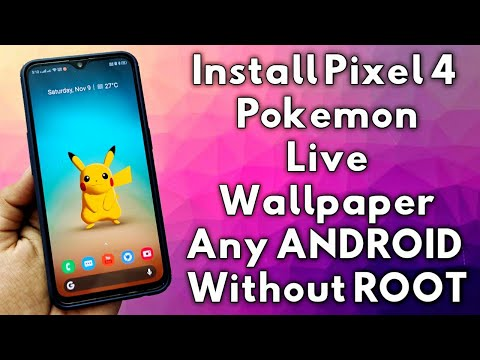 Install Pixel 4 Pokemon Live Wallpaper On Any Android Device Without ROOT |
