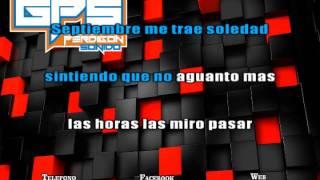 Chebere - En Septiembre tu fuiste Karaoke (Guillermo Perdigon Sonido Tucuman)