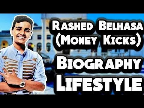 Rashed Belhasa [ Money Kicks ] Lifestyle, Car, House, Family, Networth