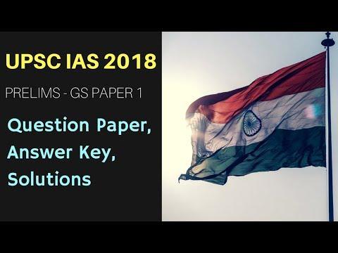 UPSC IAS Solutions 2018 | UPSC Answer Key [Prelims]