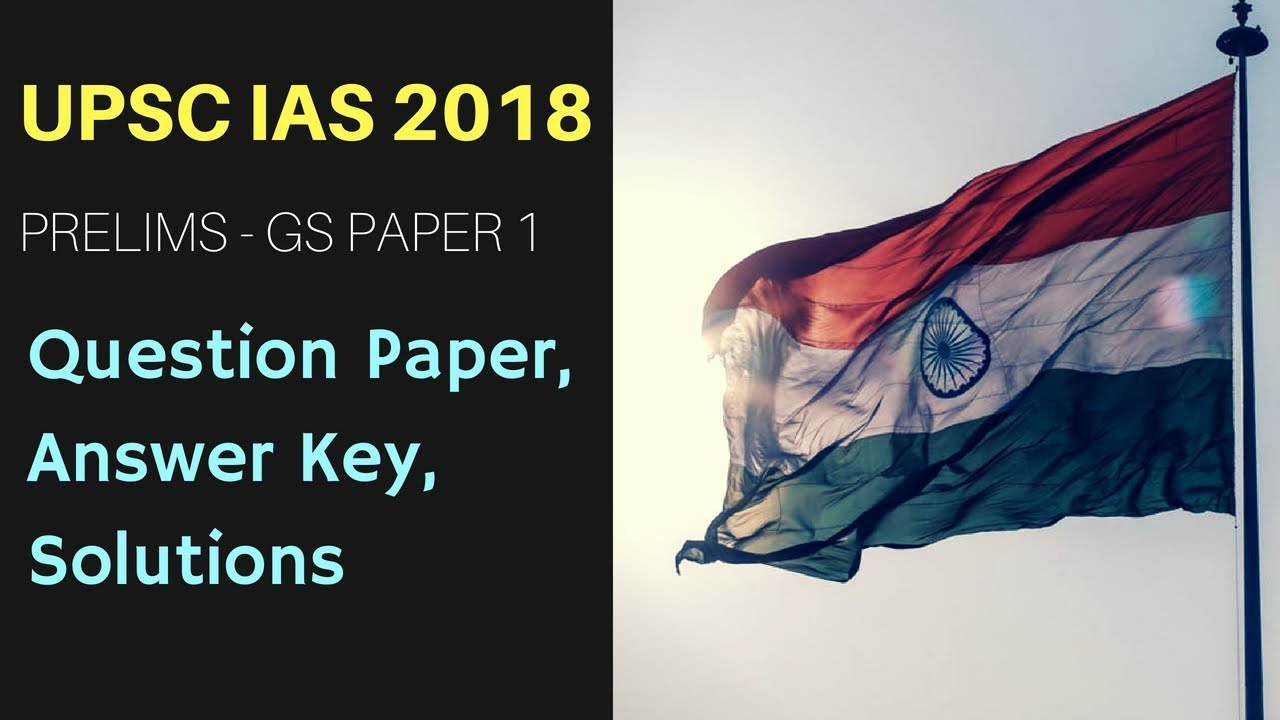 IAS Paper 1 Answer Key 2019 (Available) - Download Here UPSC Civil