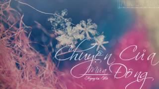 Lyrics || Chuyện Của Mùa Đông || Nguyên Hà || Sáng tác- Phạm Toàn Thắng