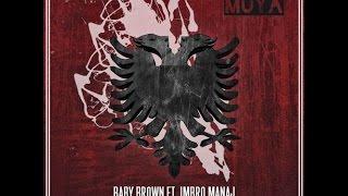 Baby Brown Ft. Imbro Manaj - Per Ty (DJ Muhsin YASAR Remix)