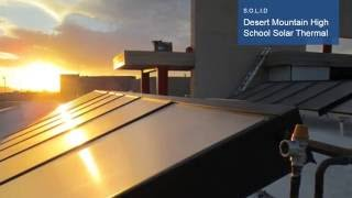 Intersolar AWARD 2016 - S.O.L.I.D: Desert Mountain High School Solar Thermal