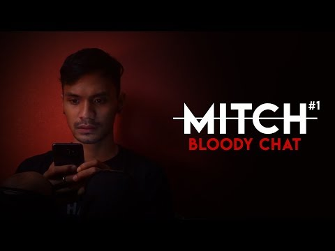 [MITCH] Bloody Chat || Short Horror Film | Indonesia