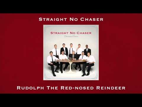 Straight No Chaser - Rudolph the Red-Nosed Reindeer
