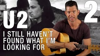 'I Still Haven't Found What I'm Looking For' by U2 - Part 2 - Alternative Chords