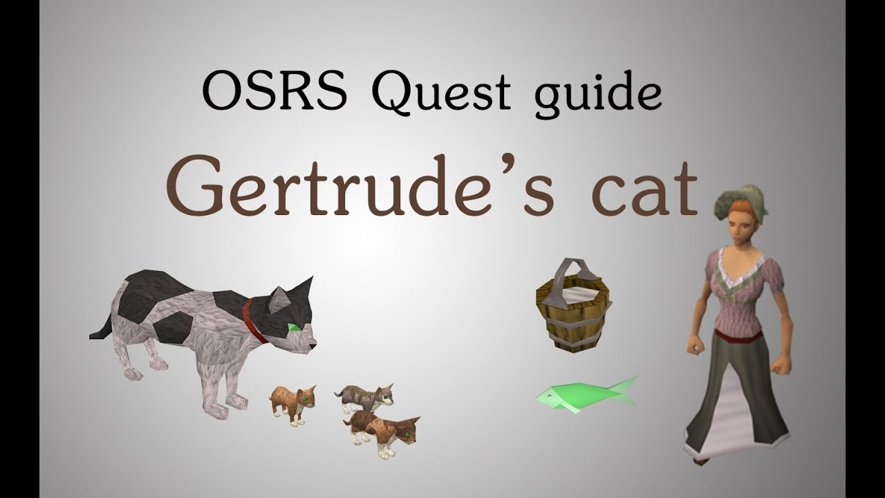 Osrs Gertrude S Cat Quest Guide Youtube