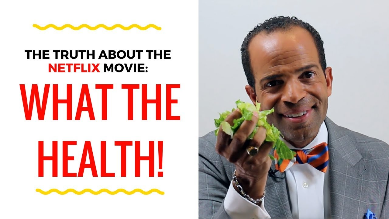 The Truth About The Netflix Movie: WHAT THE HEALTH - YouTube
