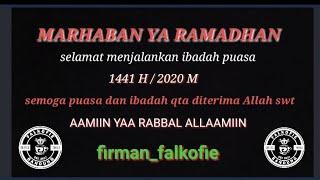 Download Marhaban yaa Ramadhan 1441 Hijriah ll firman falkofie ll