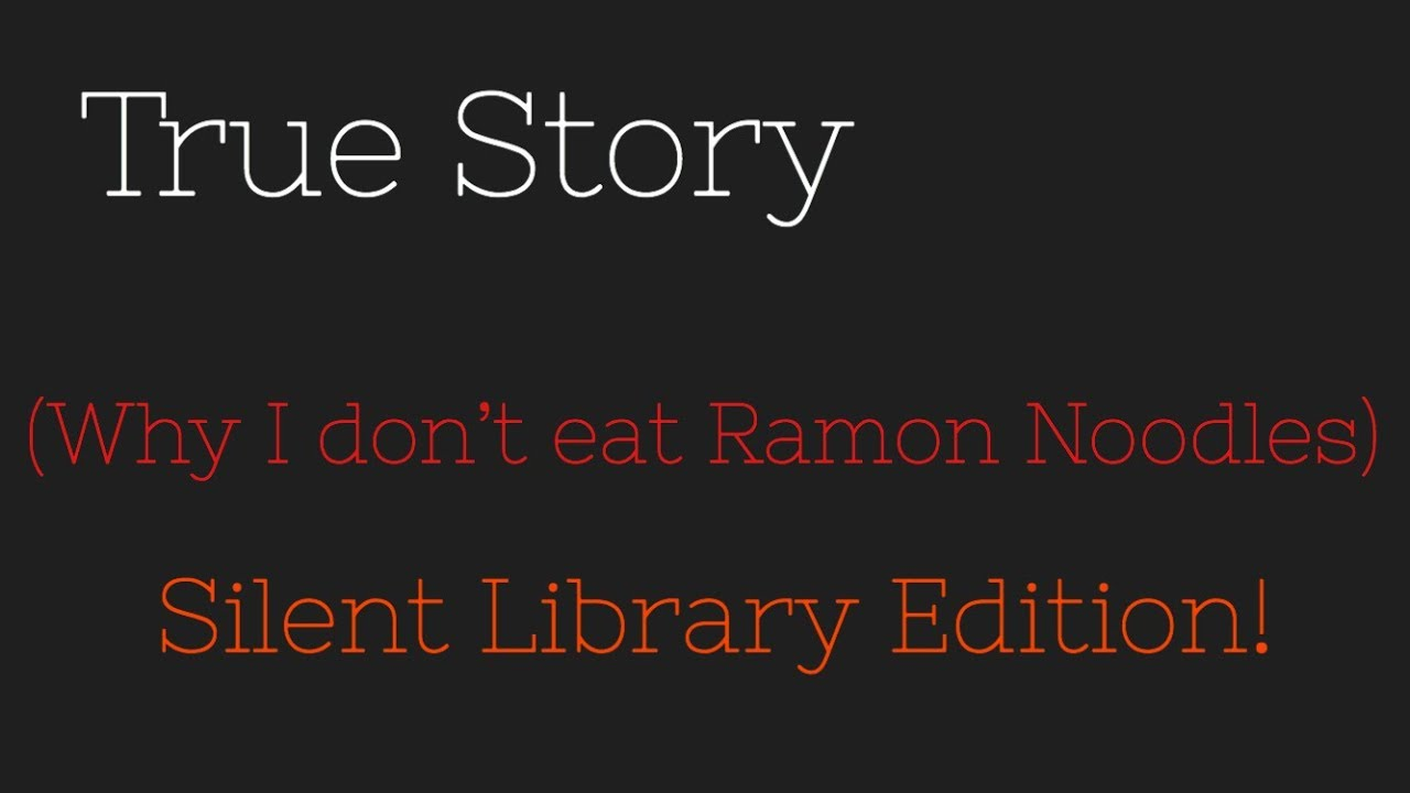 Download TRUE STORY- Why I Don't Eat Ramon Noodles