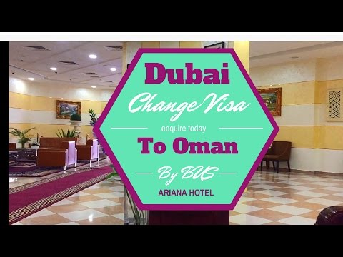 Dubai to Oman Change  visa