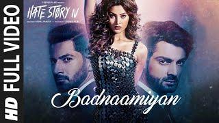 Badnaamiyan Full Video Song |  Hate Story IV | Urvashi Rautela | Karan Wahi | Armaan Malik