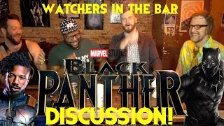 WATCHERS IN THE BAR: BLACK PANTHER feat. CHRIS from The NORMIES!!