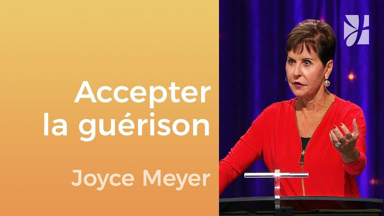Prenez le temps qu'il faut pour guérir - Joyce Meyer - Gérer mes émotions
