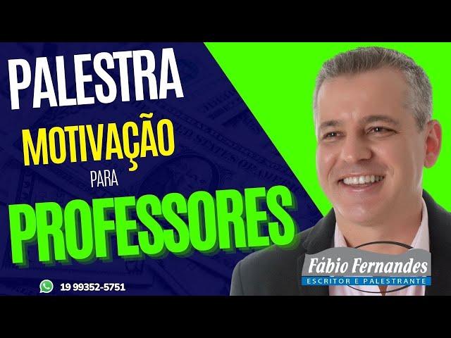 Palestrante Motivacional para educadores Fabio Fernandes