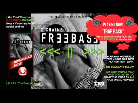 2 Chainz Trap Back (Freebase) (Mixtape) DOWNLOAD