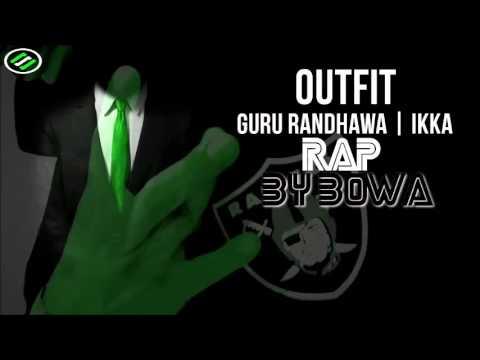 Outfit | Remix | Guru Randhawa | Ikka | BOWA | Syco TM - YouTube