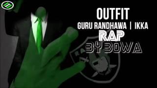 Download Lagu Outfit | Remix | Guru Randhawa | Ikka | BOWA | Syco TM MP3
