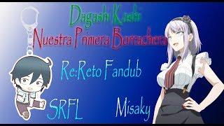 RE:Reto Fandub [Dagashi Kashi] ¬Nuestra Primera Borrachera¬ |Misaky| |SRFL|