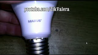 А що всередині:) Розбираємо 10W фірмову LED лампу Maxus (version 1)