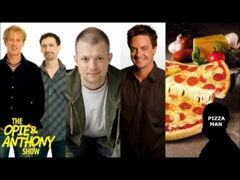 Opie & Anthony - Jim Breuer's Pizza Man Story
