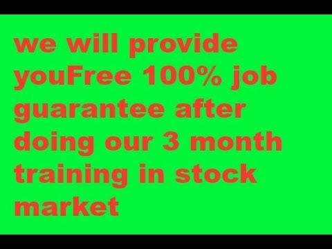 Get 100% Job Garunteed In Stock Market  & Private banks