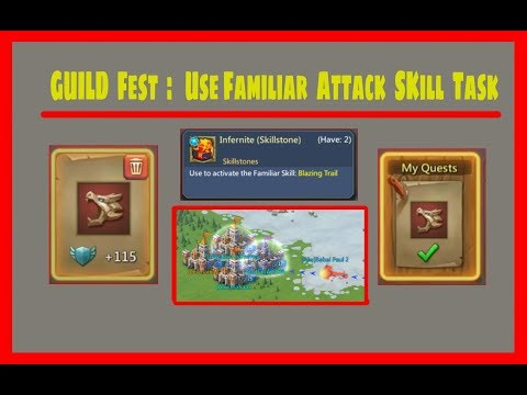 Guild Fest : Use Familiar Attack Skill Task !