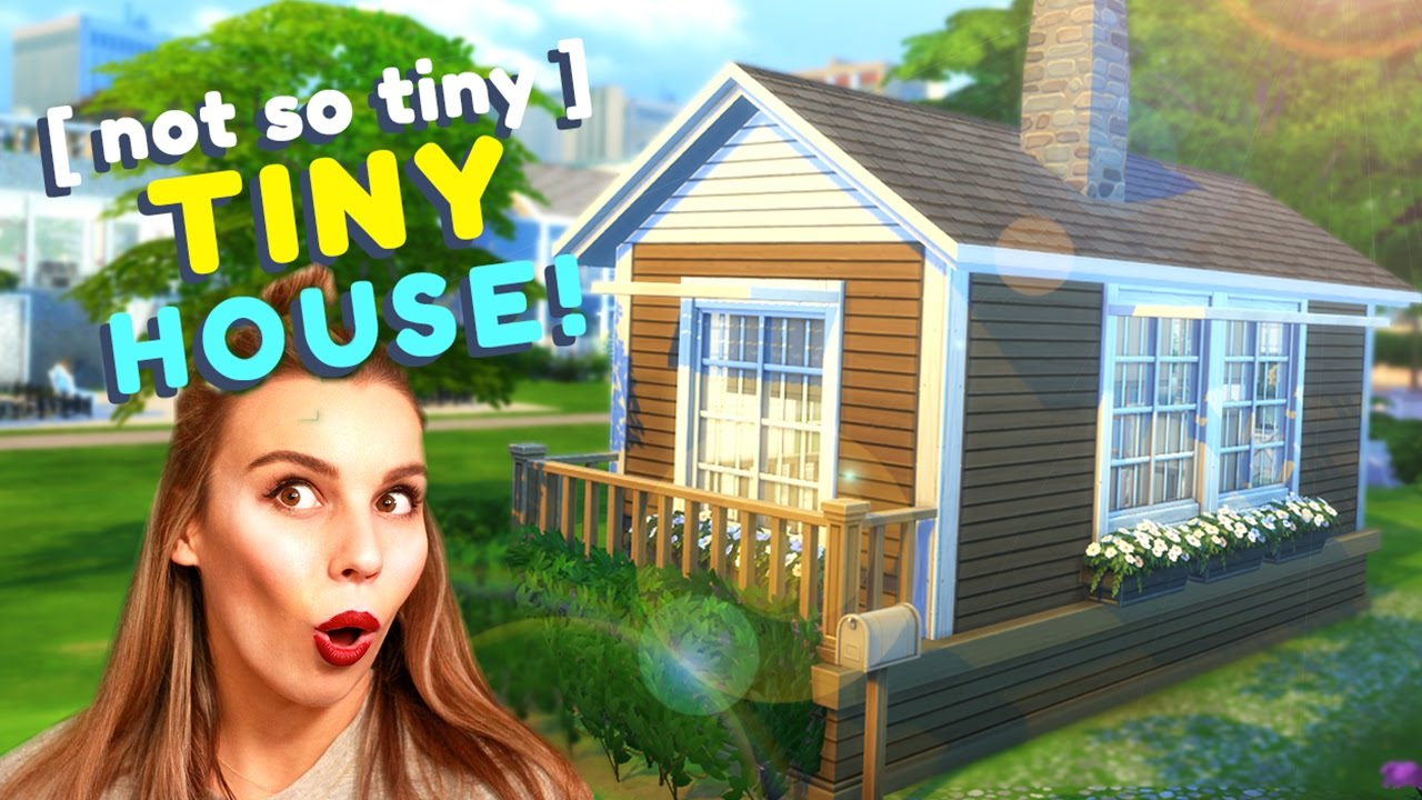 The Not So Tiny Tiny House The Sims 4 House Building