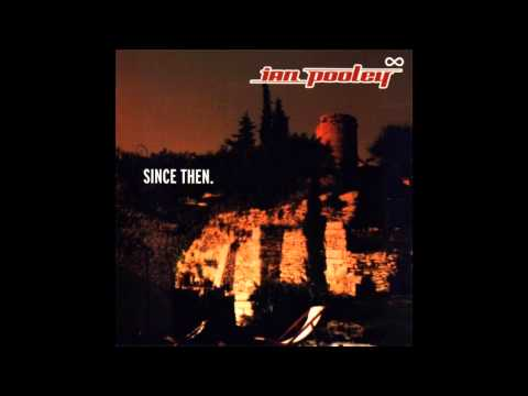 Ian Pooley - Since Then [2000]