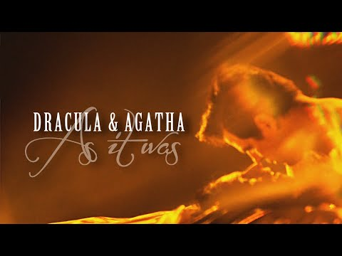 Dracula & Agatha | It Is The Soul, Not The Aspect That One Loves