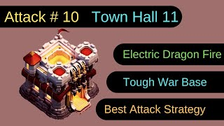 Attack # 10: Best Attack Strategy for Town Hall 11 | Clash of Clans | Theory Of Game
