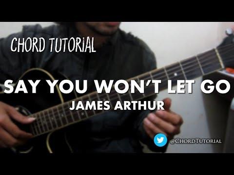 Say You Won't Let Go - James Arthur (CHORD)