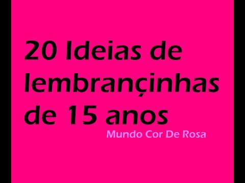 20 Ideias para lembrancinha de 15 anos/Mundo Cor De Rosa