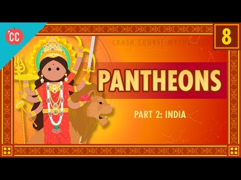 Indian Pantheons: Crash Course Mythology #8