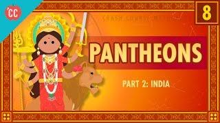 Indian Pantheons: Crash Course Mythology #8