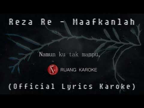 reza-re---maafkanlah-(official-lyrics-karaoke)-[asli!!!]