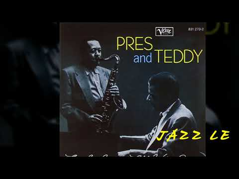 Lester Young-Teddy Wilson Quartet - All Of Me
