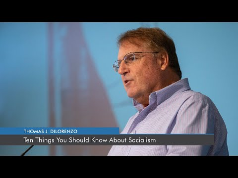 Ten Things You Should Know About Socialism | Thomas J. DiLorenzo