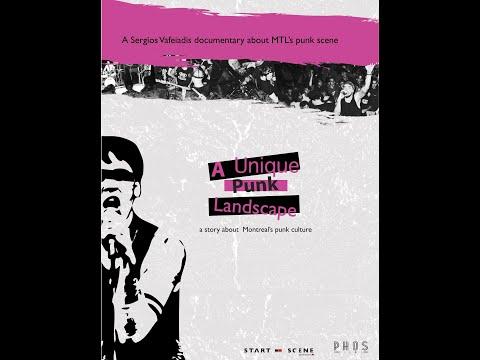 A Unique Punk Landscape ( A documentary about Montreal's Punk scene )