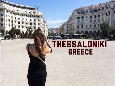 Thessaloniki Greece | Travel Diary