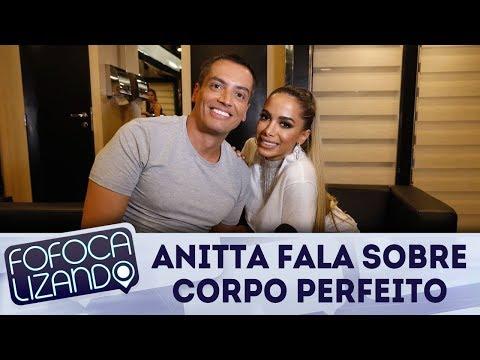 Anitta fala sobre dieta e corpo perfeito | Fofocalizando (16/02/18)