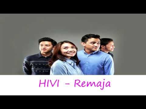 HIVI - Remaja ( Lirik )