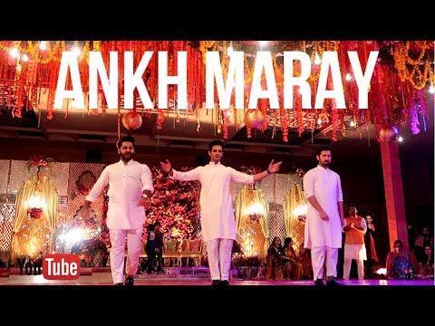 Ankh Maray + Mera Wala (Wedding Dance)