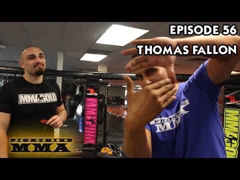 FightMike MMA | Episode 56 | Thomas Fallon