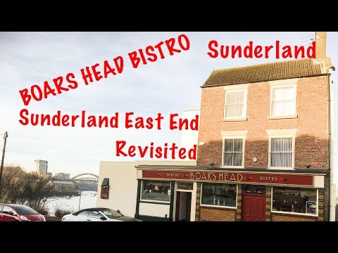 Sunderland East End Revisited | Boars Head Bistro Sunderland Antiquarian Talk