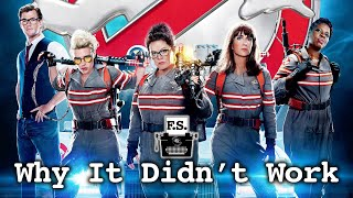 Why Ghostbusters 2016 Didn't Work