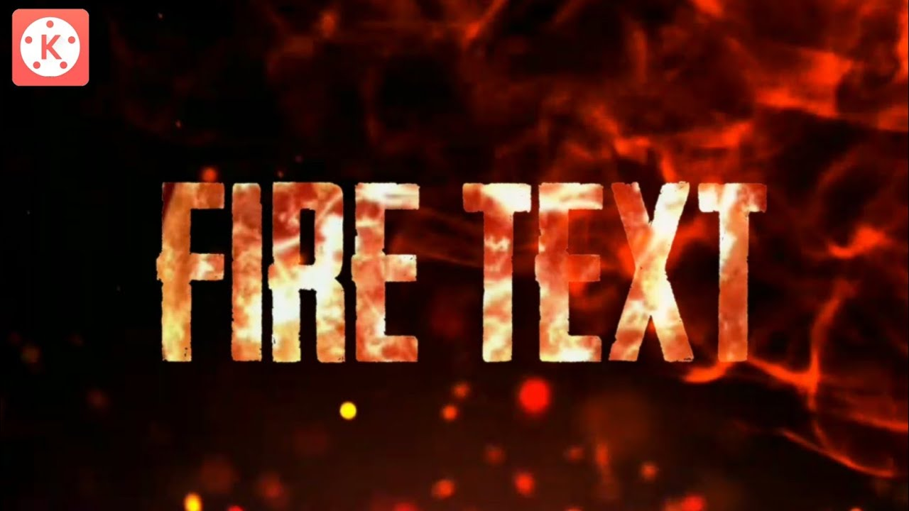 Fire Text like After Effect In Kinemaster | Kinemaster Tutorial | AshTech  Galaxy