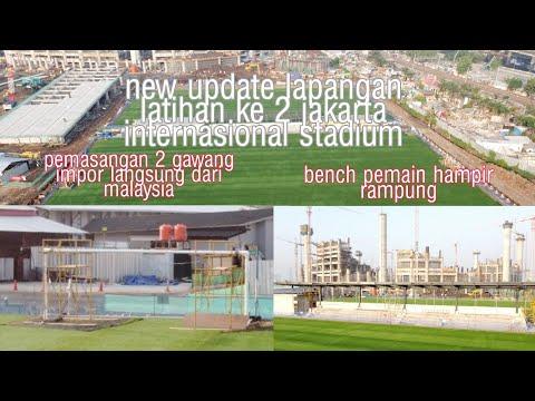 Progres Pemasangan Gawang Dan Bench Pemain Lapangan Latihan Ke 2 Jakarta Internasional Stadium