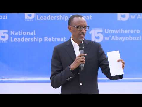 President Kagame speaks at the Closing of the 15th Umwiherero/National Leadership Retreat
